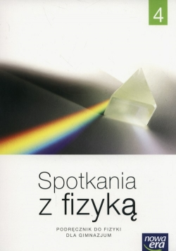 Spotkania z fizyką Podręcznik Część 4