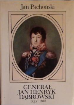 Generał Jan Henryk Dąbrowski 1755-1818