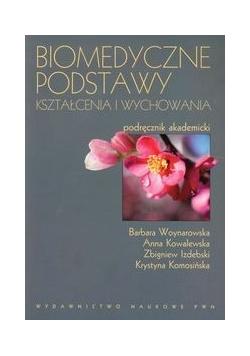 Biomedyczne podstawy kształcenia i wychowania