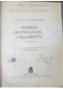 Nowele opowiadania i fragmenty, wybór, Tom I 1946r.