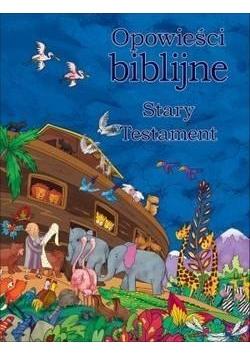 Opowieści biblijne. Stary Testament