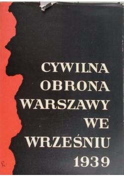 Cywilna obrona Warszawy we wrześniu 1939 r.