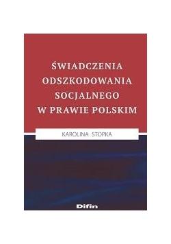 Świadczenia odszkodowania socjalnego w prawie pol.
