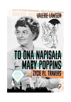 To ona napisała Mary Poppins,Nowa
