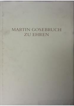 Martin Gosebruch zu Ehren