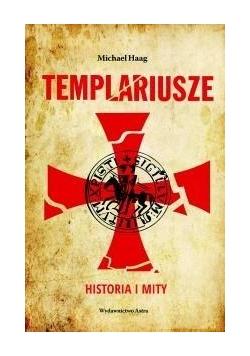 Templariusze. Historia i mity