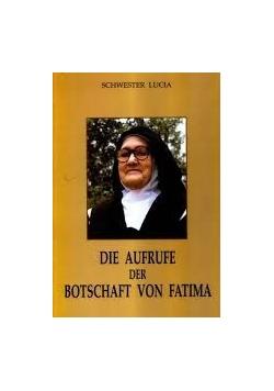 Die Aufrufe der Botschaft on Fatima
