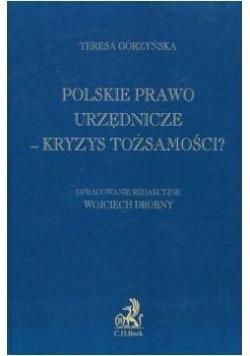 Polskie prawo urzędnicze - kryzys tożsamości