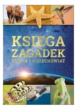 Księga zagadek Ziemia i wszechświat