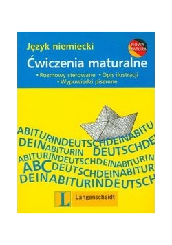 Ćwiczenia maturalne : Język niemiecki