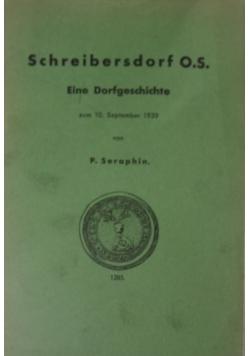 Schribersdorf O.S..Eine Dorfgeschichte,1939 r.