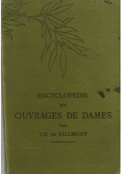 Encyclopedie des Ouvrages De Dames , 1920 r.