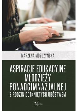 Aspiracje edukacyjne młodzieży ponadgimnazjalnej..