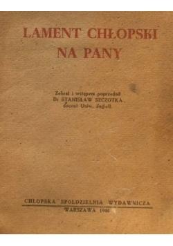 Lament chłopski na Pany ,1946r.