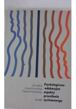 Psychologiczno-edukacyjne aspekty przesilenia systemowego