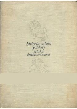 Historia sztuki polskiej: Sztuka Średniowieczna tom 1