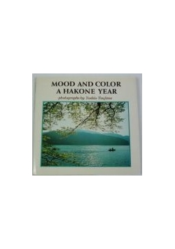 Mood and Color a Hakone Year