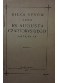 Kilka rysów z życia ks. Augusta Czartoryskiego salezjanina, wydanie II,  1925 r.
