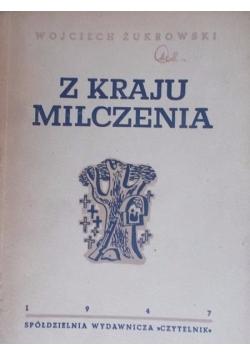 Z kraju milczenia, 1947 r.