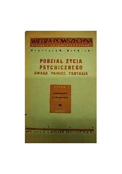 Podział życia psychicznego, 1947r