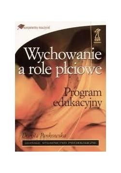 Wychowanie a role płciowe. Program edukacyjny