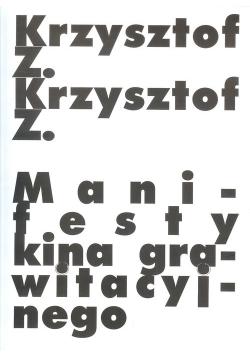 Manifesty kina grawitacyjnego