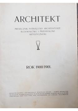 Architekt. Miesięcznik poświęcony architekturze, 1900 1901 r.