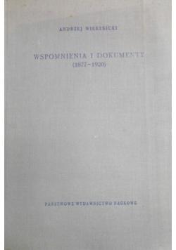 Wspomnienia i dokumenty (1877-1920)