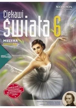 Muzyka SP 6 Ciekawi świata Podręcznik OPERON