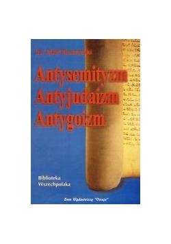 Antysemityzm, antyjudaizm, antygoizm