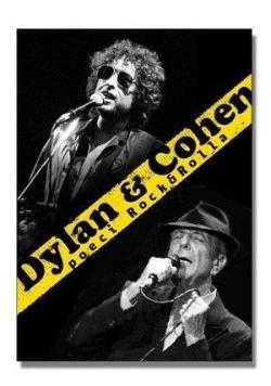Dylan & Cohen. Poeci Rocka