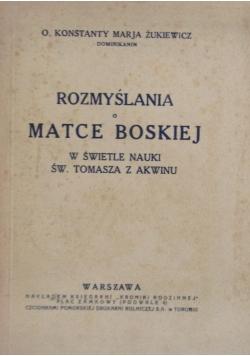 Rozmyślania o Matce Boskiej, 1928r.