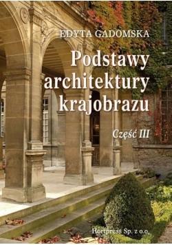 Podstawy architektury krajobrazu cz. 3