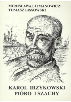 Karol Irzykowski: pióro i szachy