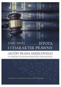 Istota i charakter prawny aktów prawa miejscowego, Nowa