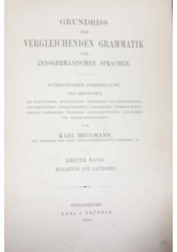 Grundriss der vergleichenden grammatik der indogermanischen sprachen. 1886r.