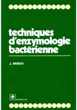 Techniques d'enzymologie bacterienne