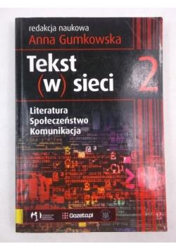 Tekst w sieci 2, literatura, społeczeństwo, komunikacja