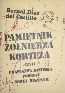 Pamiętnik żołnierza Korteza czyli prawdziwa historia podboju Nowej Hiszpanii