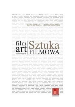 Film Art Sztuka filmowa Wprowadzenie