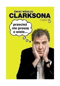 Świat według Clarksona Część 5