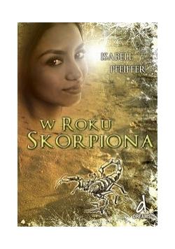 W Roku Skorpiona, Nowa