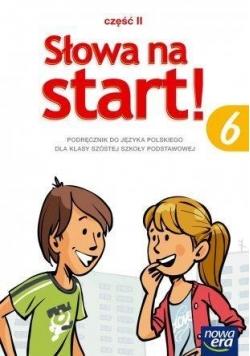 J.Polski SP  6 Słowa na start! Podr. cz.2 NE