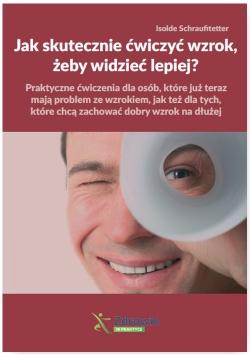 Jak skutecznie ćwiczyć wzrok, żeby widzieć lepiej?