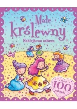 Naklejkowa zabawa. 100 Naklejek Małe Królewny
