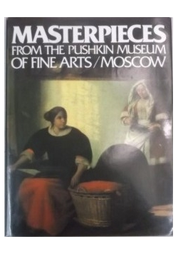 Masterpieces from the Pushkin Museum of fine Arts/Moscow
