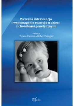 Wczesna interw. i wspom. rozwoju u dzieci z chorob