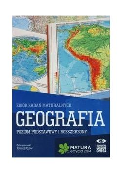 Geografia Matura 2014 Zbiór zadań maturalnych Poziom podstawowy i rozszerzony