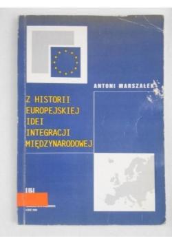 Z historii europejskiej idei integracji międzynarodowej