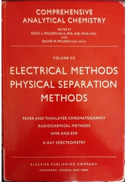 Comprehensive Analytical Chemistry. Vol 2C: Electrical Methods. Physical Seperation Methods